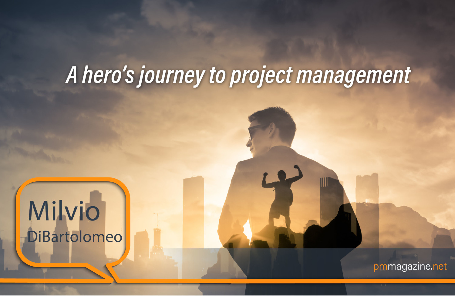 A hero's journey to project management
